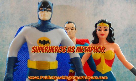 Superheros as Metaphor