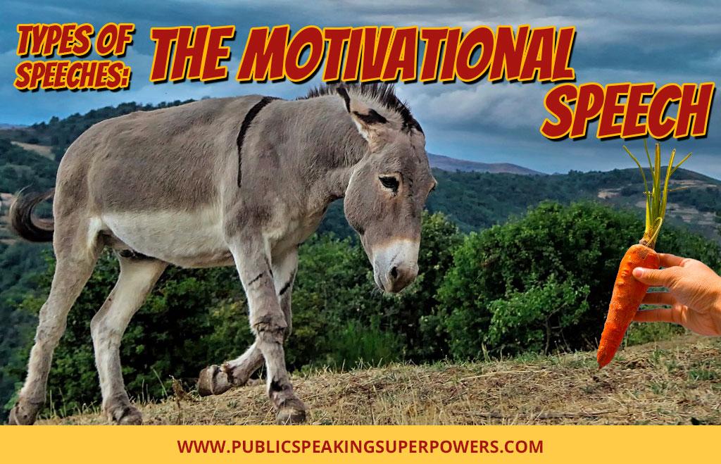 Types of Speeches: The Motivational Speech