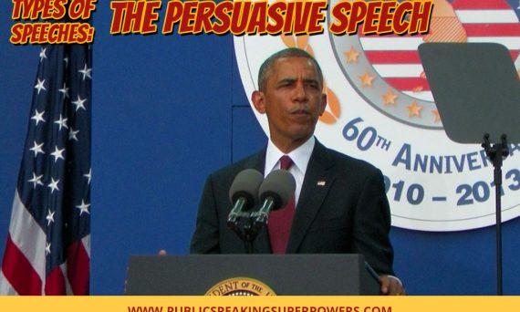 Types of Speeches: The Persuasive Speech