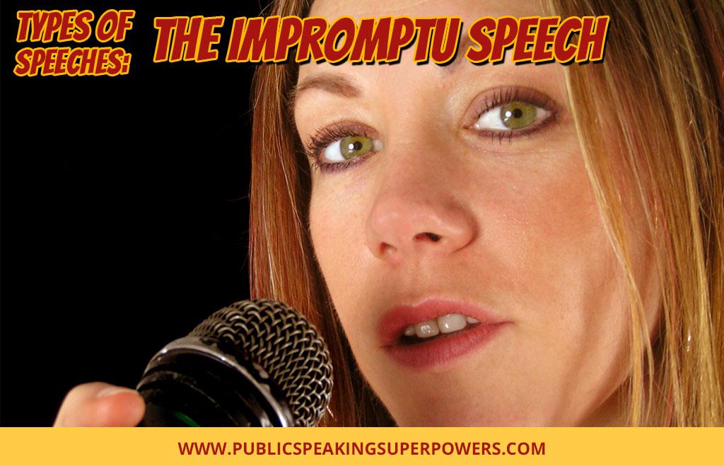 Types of Speeches: The Impromptu Speech