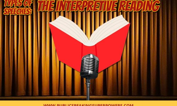 Types of Speeches: The Interpretive Reading