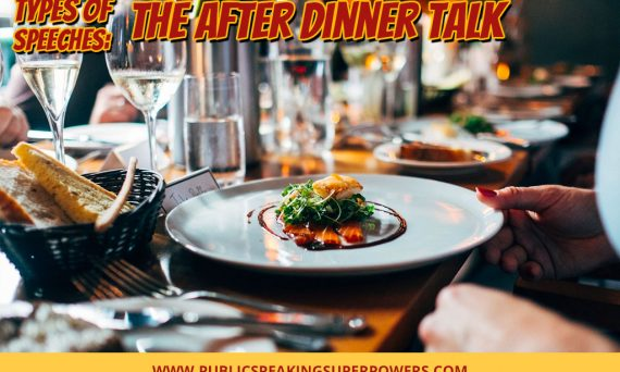 Types of Speeches: The After Dinner Talk