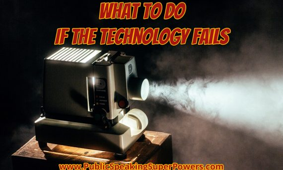 What to Do If the Technology Fails