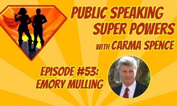 Episode 53 Emory Mulling