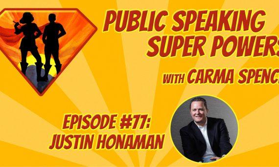 Episode 77 Justin Honaman