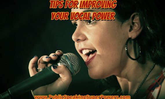 Tips for Improving Your Vocal Power