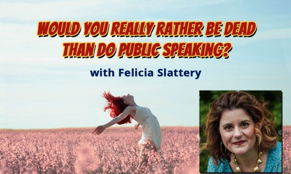 Would you really rather be dead than do public speaking?