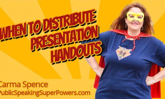 When to distribute presentation handouts