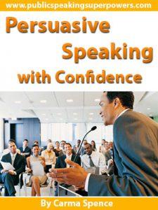Persuasive Speaking with Confidence