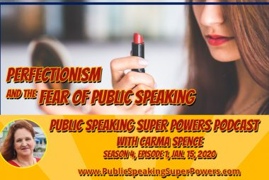 Podcast: Perfectionism and the Fear of Public Speaking
