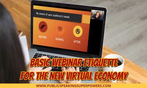 Basic Webinar Etiquette for the New Virtual Economy