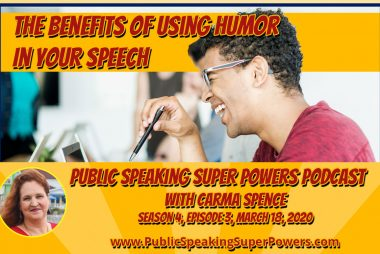Podcast: The Benefits of Using Humor In Your Speeches