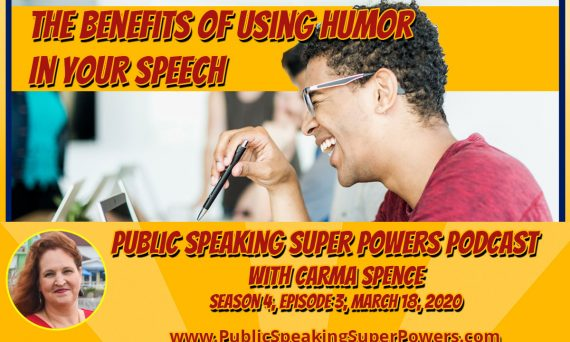 Podcast: The Benefits of Using Humor In Your Speech