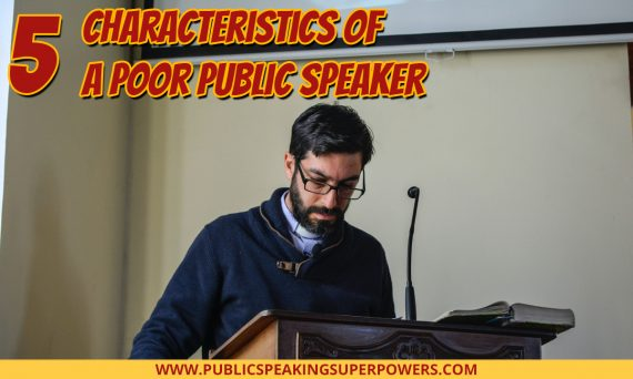 5 Characteristics of a Poor Public Speaker