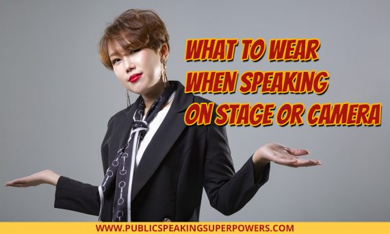 What to Wear when Speaking on Stage or Camera