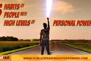 5 Habits of People with High Levels of Personal Power [PODCAST]