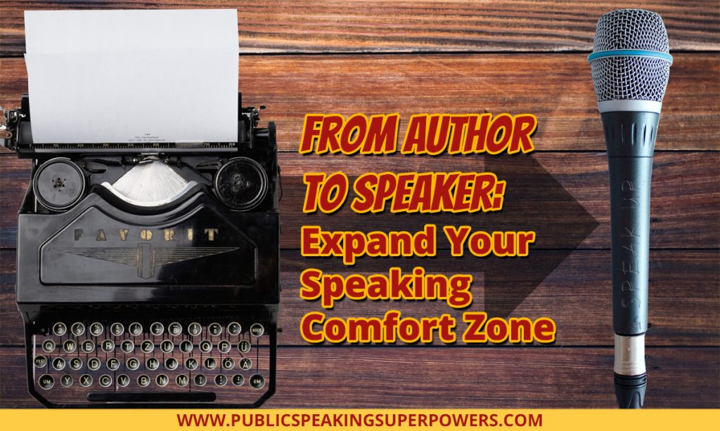 From Author to Speaker: Expand Your Speaking Comfort Zone
