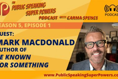 Mark MacDonald - January's Guest on the Public Speaking Super Powers Podcast