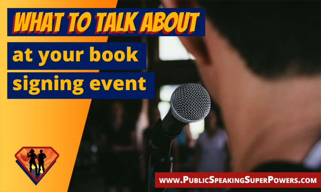 What to talk about at your book signing event