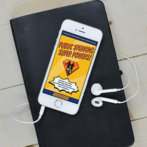 Public Speaking Super Powers Podcasts