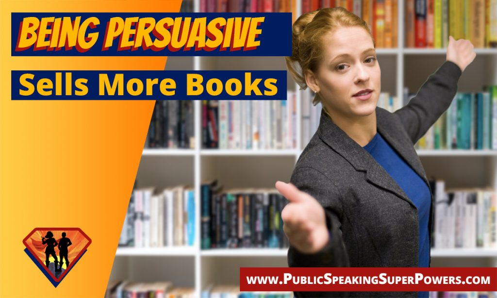 being persuasive sells more books