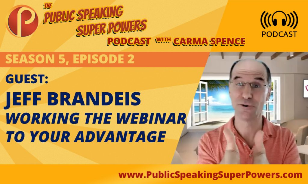 Jeff Brandeis on the Public Speaking Super Powers Podcast