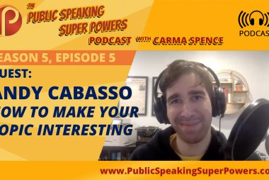 How to Make Your Topic More Interesting with Guest Andy Cabasso [Podcast]